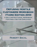 Learn to deal with hostile and angry and difficult customers